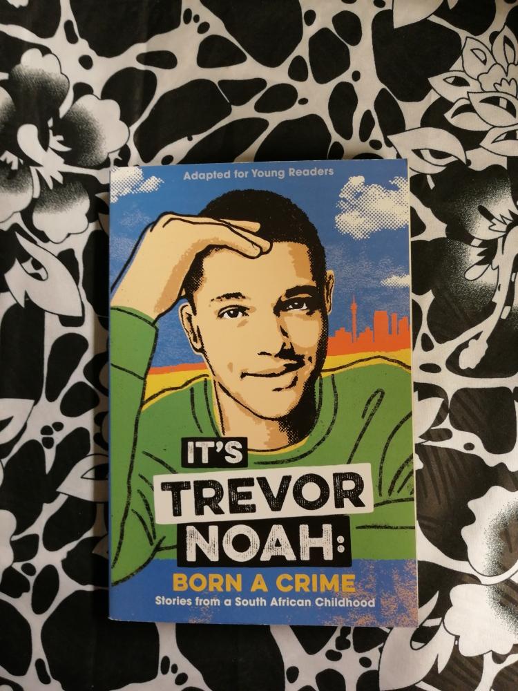 It´s Trevor Noah: Born a crime  (T) Tiener